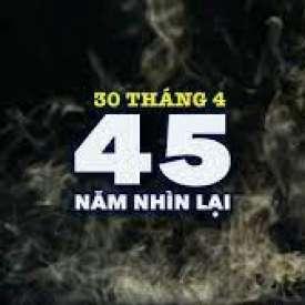 45 Năm Nhìn Lại | Tưởng Niệm 30 Tháng 4, 1975